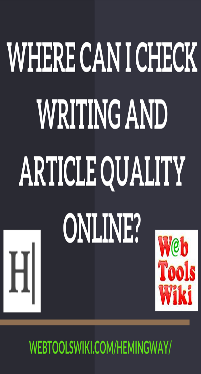 Where can I check writing and article quality online?