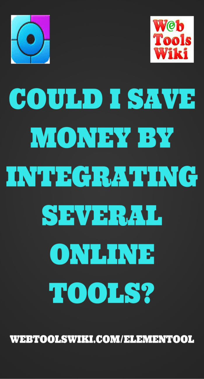 Could I Save Money By Integrating Several Online Tools?