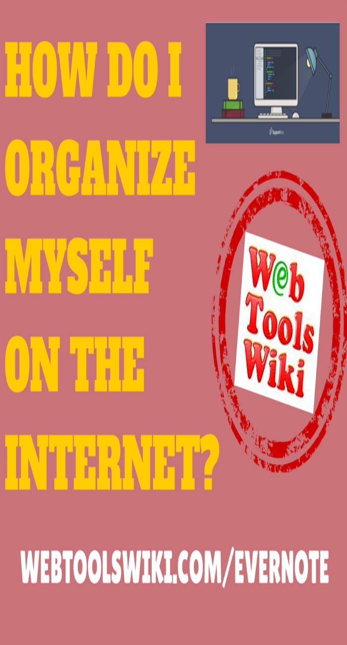 How Do I Organize Myself On The Internet?