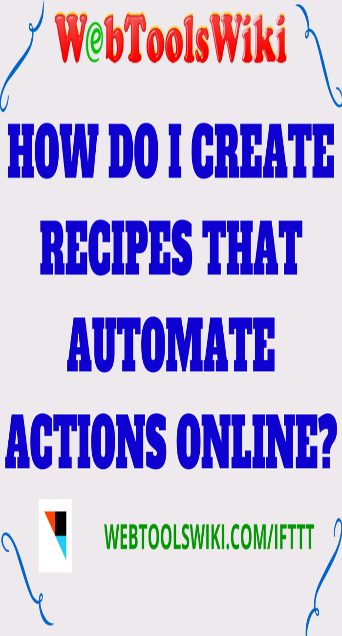 How Do I Create Recipes That Automate Actions Online?