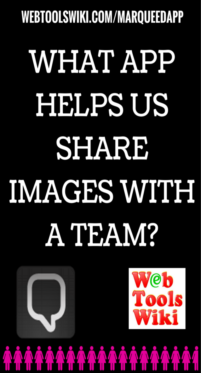What App Helps Us Share Images With A Team?