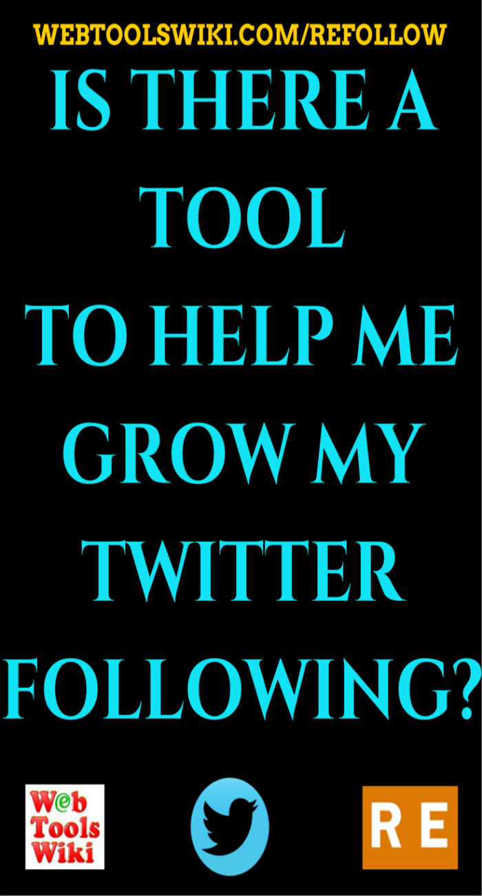 Is There A Tool To Help Me Grow My Twitter Following?