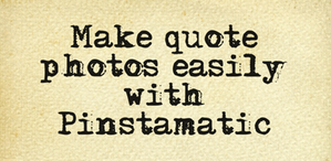 make quote photos easily with Pinstamatic