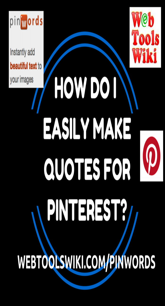 How Do I Easily Make Quotes For Pinterest?