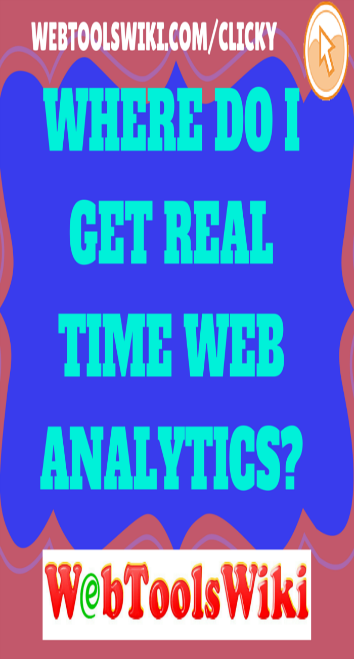 Where do I get real time web analytics?