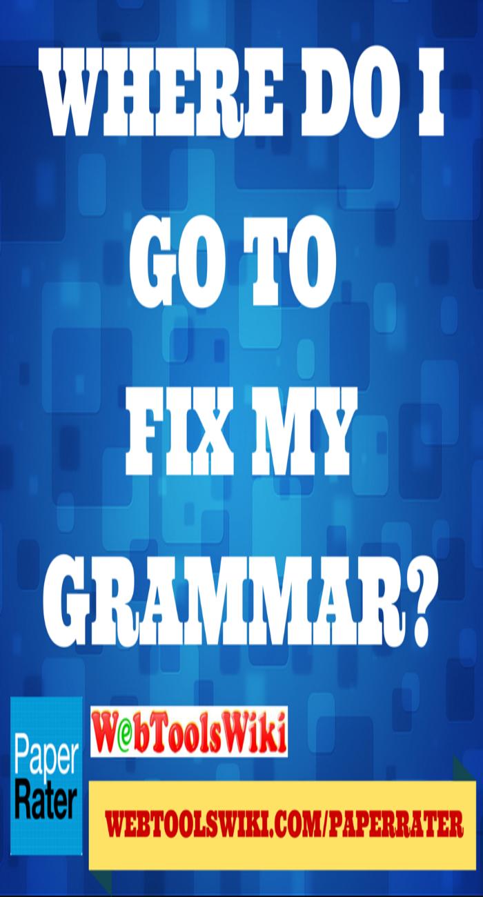 Where Do I Go To Fix My Grammar?