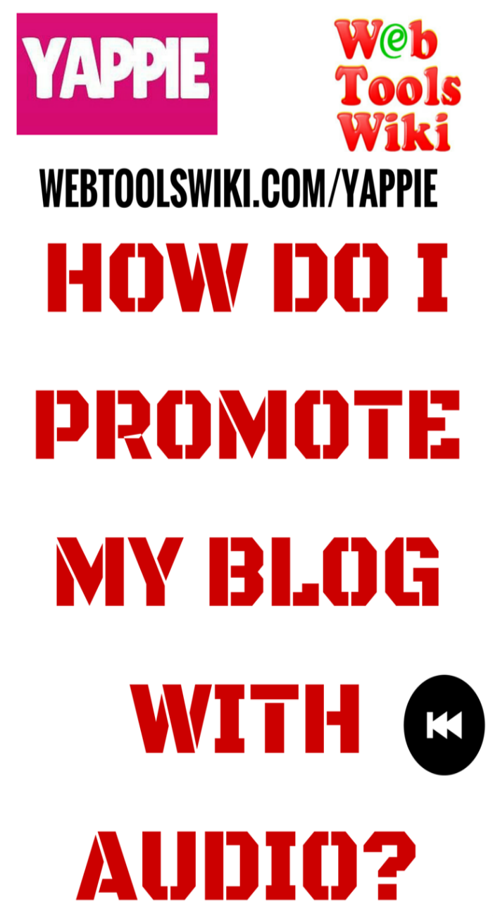 How Do I Promote My Blog With Audio?