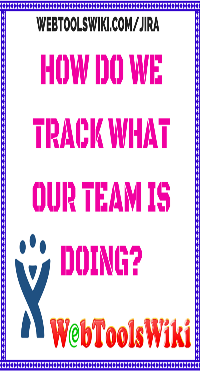 How Do We Track What Our Team Is Doing?