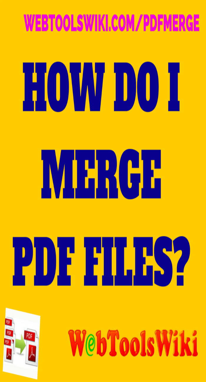 How Do I Merge PDF Files?