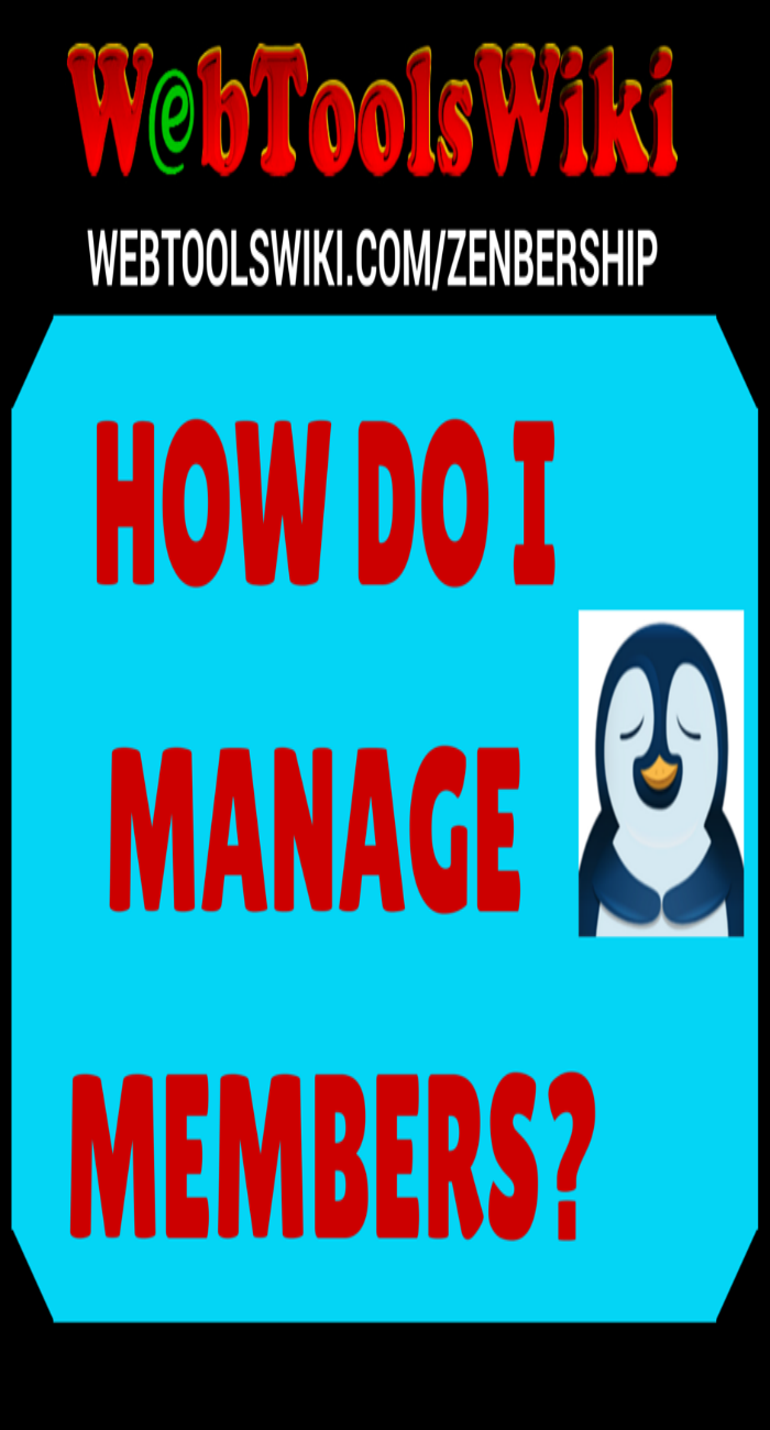 How Do I Manage Members?