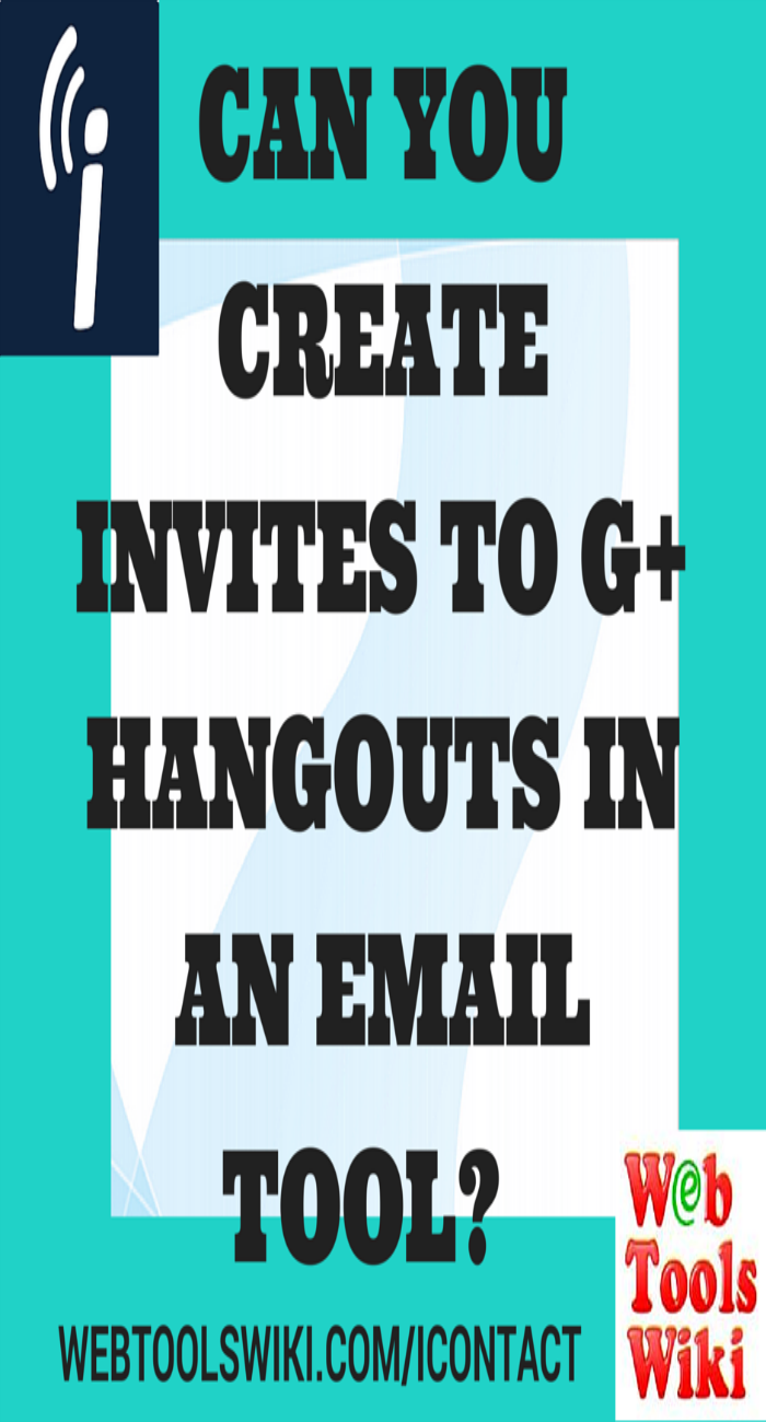 Can You Create Invites To G+ Hangouts In An Email Tool?